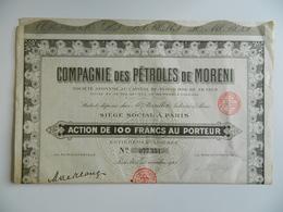 Action De Cent Francs Au Porteur - COMPAGNIE DES PETROLES DE MORENI - 1925 - Notaire BARILLOT - Pétrole