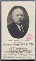BREDENE / OOSTENDE - Michiel WESTYN (echtgen. S. DEGROOTE) Geboren 1872 En Overleden 1935 - Andachtsbilder