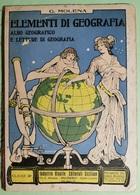 ELEMENTI DI GEOGRAFIA 1929 - Histoire, Philosophie Et Géographie