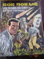 Les Tours De Cristal DINO ATTANASIO HENRI VERNES Lefrancq 1990 - Bob Morane
