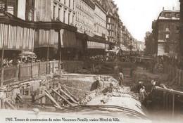 CARTE POSTALE 10CM/15CM (C) DES EDITIONS ATLAS PHOTO ROGER VIOLLET 1901 CONSTRUCTION STATION METRO VINCENNES A NEUILLY - Métro
