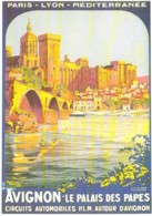 Repro Affiche PLM Avignon Palais Des Papes  Par Broders CPM Clouet 10608 - Publicité