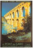 Repro Affiche PLM Le Pont Du Gard Par Couronneau CPM Clouet 10179 - Publicité
