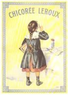 Repro Affiche Ecolière Buvant La Chicorée LEROUX Par Bouisset CPM Clouet 10772 - Advertising