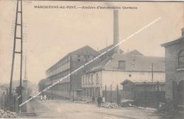 MARCHIENNE AU PONT 1907 ATELIERS D' AUTOMOBILES GERMAIN, MOCEAU SUR SAMBRE, BELLE ANIMATION, CACHET REPARATUR WERKSTÄTTE - Charleroi