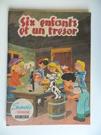 Six Enfants Et Un Trésor - Sergent Fougeux - Samedi Jeunesse N° 69 - Juillet 1963 - Editeur A. LELEUX - Samedi Jeunesse