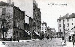 (143)  . CPA  Lyon  Rue  Moncey  (bon Etat) - Lyon 3