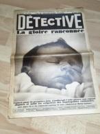 Detective 1932 176 LA NEUVEVILLE MONTZERON MONCLAR DE QUERCY  CHARLES LINDBERGH DEIBLER SAINT NAZAIRE - 1900 - 1949