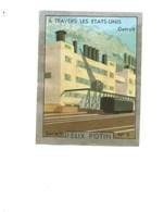 Chromo A Travers Les états-unis USA DETROIT CARS Pub: Felix Potin Ma Collection 1930s TB 52 X 40 Mm RARE 2 Scans - Félix Potin