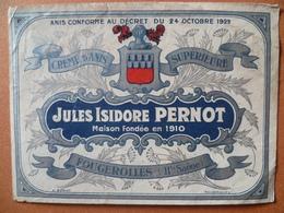Ancienne étiquette  Crème D'anis Supérieure JULES ISIDORE PERNOT  FOUGEROLLES Décret Du 24 Octobre 1922 - Autres