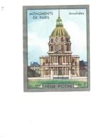 INVALIDES Monuments De Paris Pub: Felix Potin Ma Collection 1930s TB 52 X 40 Mm RARE 2 Scans - Félix Potin