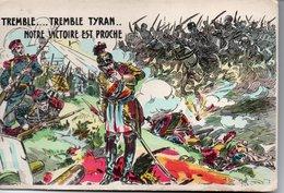 CPA Militaria Patriotique : TREMBLE ...TREMBLE .. NOTRE VICTOIRE EST PROCHE - Guerra 1914-18