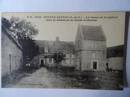 CPA WIERRE-EFFROY-LA FERME DE LONDEFORT. - Frankreich