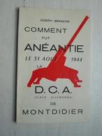Comment Fut Anéantie Le 31 Août 1944 La D.C.A  ( Flack Allemande) De MONTDIDIER -  PIERREPONT-SUR-AVRE - Livres