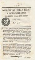 1847 REGNO DELLE DUE SICILIE DECRETO ANDRIA + SAN PIETRO IN VERNOTICO - Décrets & Lois