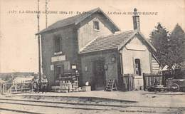 SOMME BIONNE -  La Gare  En 1914/17 - France