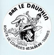 Autocollant   BAR  LE DAUPHIN  Route De Lourdes à Tarbes - Stickers