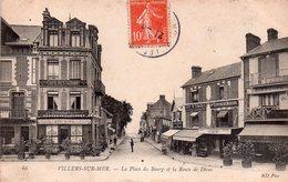 CPA, Villers Sur Mer, La Place Du Bourg Et La Route De Dives, Commerces, Animée - Villers Sur Mer