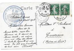 WWI CHALONS A CUISEAUX 1915 - TAMPON HOPITAL TEMP N°17 COLLEGE MUNICIPAL 6 REGION - RICHARD CPA MILITAIRE CORRESPONDANCE - Guerre 1914-18