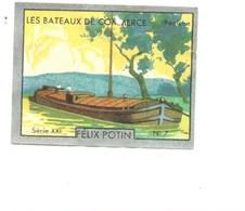 Bateaux De Commerce Peniche Pub: Felix Potin Ma Collection 1930s TB 52 X 40 Mm RARE 2 Scans - Félix Potin