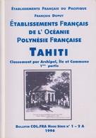 Bulletin Col.Fra Hors Serie No. 1-2 A / 1-2 B - Polynesie / Oceanie - Classement Par Archipel - Other