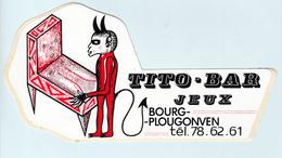Autocollant    TITO-BAR  JEUX  BOURG-PLOUGONVEN - Adesivi