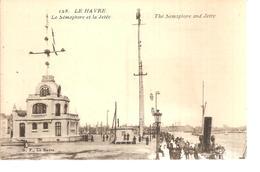76 - Le Havre - Le Sémaphore Et La Jetée - Le Havre