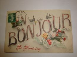 03 CPA MONTVICQ 1908 UN BONJOUR DE MONTVICQ - France