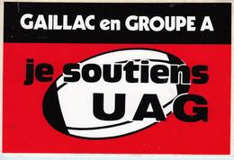 Autocollant    GAILLAC En GROUPE A  Je Soutiens U A G - Adesivi