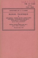 MANUEL TECHNIQUE DETECTEURS PORTATIFS MINE ANTICHAR SCR-625   M-1  1943 - Livres