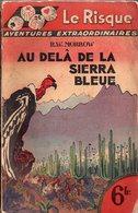 Au Delà De La Sierra Bleue Par R. W. Morrow - Aventure