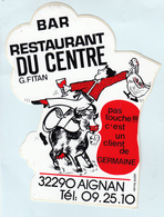 Autocollant   BAR  RESTAURANT Du CENTRE  G.Fitan  - AIGNAN 32 - Stickers