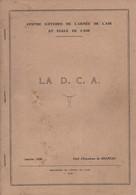 LA D.C.A. CENTRE ETUDES ARMEE DE L AIR  DEFENSE ANTI AERIENNE 1936 - Livres