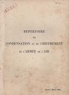 REPERTOIRE CONDENSATION ET CHIFFREMENT ARMEE AIR CODE SECRET 1938 MESSAGE CODEE - Livres