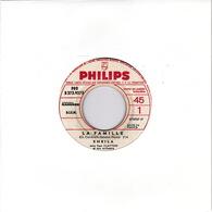 SHEILA - SP - 45T - Disque Vinyle - La Famille - 373957 - PROMO - Discos De Vinilo