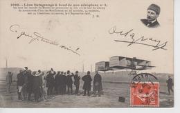 CPA Léon Delagrange à Bord De Son Aéroplane N°3 Bat Tous Les Records Du Monde En Parcourant 15 Fois 1/2 Le Tour ... - Aviatori