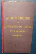 AIDE MEMOIRE DE L'OFFICIER DU GENIE EN CAMPAGNE.1915 - Livres