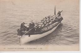 CPA Marine De Guerre - Le Canot Major - Guerre