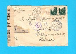 WW2 ... TRIESTE - BARCOLA ... 1942. Registered Letter (Posta Raccomandata) Travelled To Spalato Dalmazia * CENSURA - Versichert