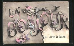 CPA Sablons-de-Guitres, Grusskarte Avec Schrift Et Des Fleursverzierungen - France