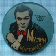 USSR / Badge / Soviet Union / Azerbaijan. People's Artist Muslim Magomaev. Crooner. - Personajes Célebres