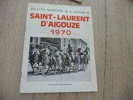 Camargue Bulletin Municipal De Saint Laurent D'Aigouze 1970 En 1ère Page Abrivado Boulevard Gambetta - Languedoc-Roussillon