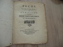 Provence Provençal 1761 Pecos Nouvellos Et Curiouso Au Sujet Doou San Parlamen De Prouvenço A Gardanos Poésie Parlement - Documents Historiques