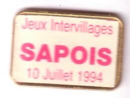 F191 Pin's Village Vosges SAPOIS Jeux Intervillages Achat Immédiat - Villes