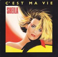 SHEILA - SP - 45T - Disque Vinyle - C'est Ma Vie - 888919 - Discos De Vinilo