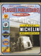 Pneus Michelin Histoire De La Marque  / Voiture Auto Car - Voitures