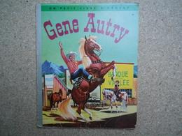 GENE AUTRY Mon Petit Livre D'argent 1955, Rare.......4A010320 - Livres, BD, Revues