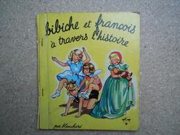 Bibiche Et François à Travers L'histoire Collection Coquelicot, Artima Tourcoing N°7.......4A010320 - Autres