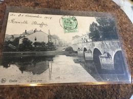 Etalle Le Grand Pont 1908 Nels - Etalle
