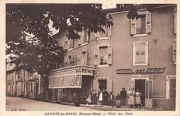 20-4841 :  GREOUX LES BAINS. HOTEL DES ALPES. - Gréoux-les-Bains